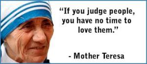 Mother Teresa quote judge