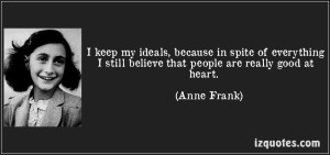 Anne Frank - people good at heart