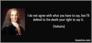 voltaire i defend your right to say it