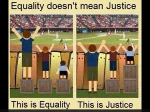 equality is not same as justice